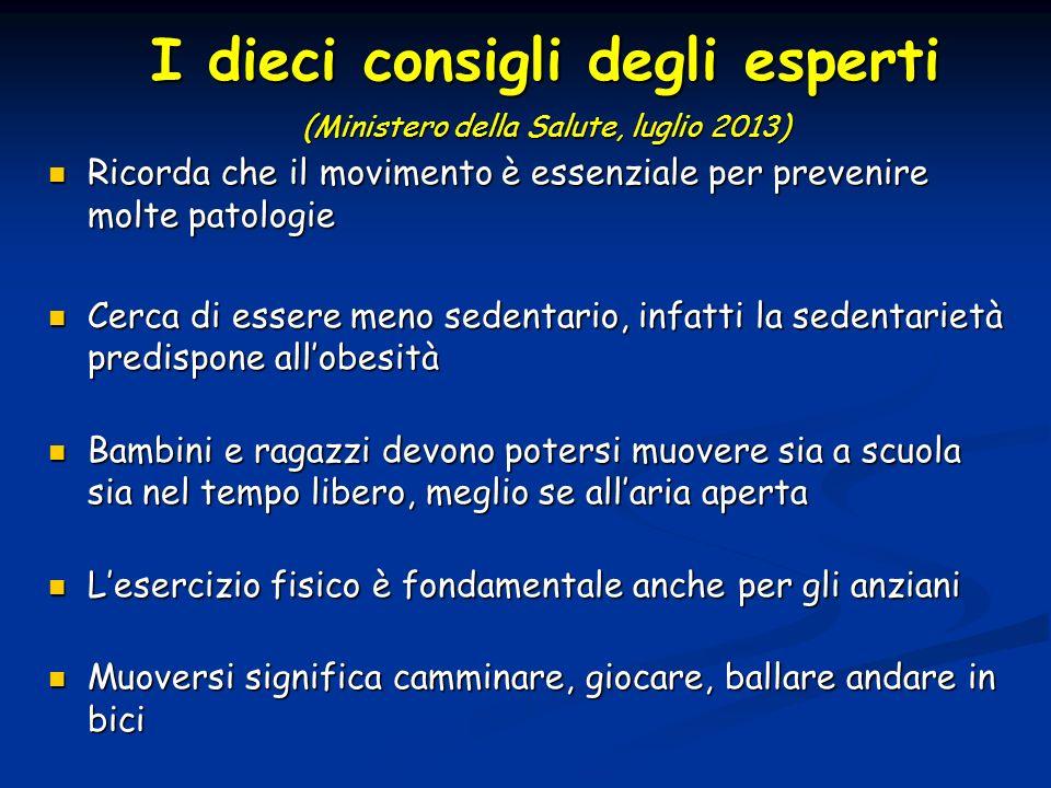 I dieci consigli degli esperti (Ministero della Salute, luglio 2013)