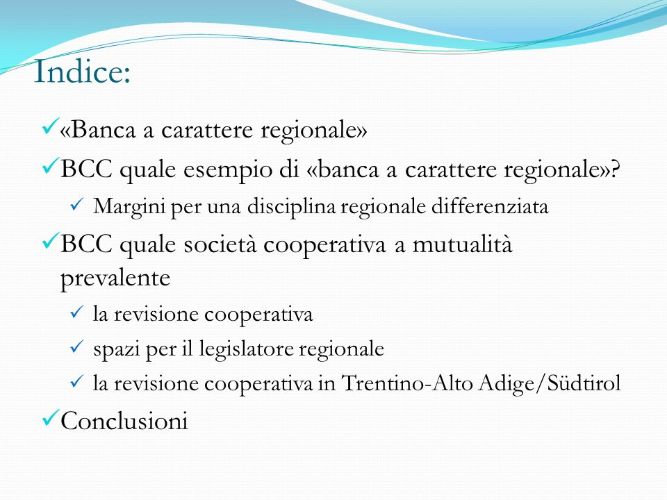 Indice: «Banca a carattere regionale»