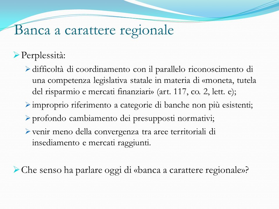 Banca a carattere regionale