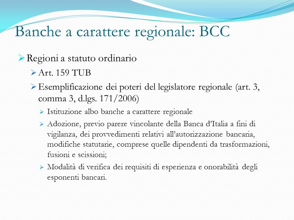 Banche a carattere regionale: BCC
