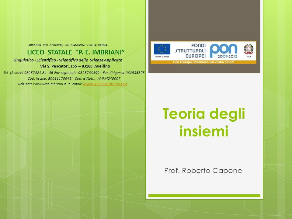 Teoria degli insiemi LICEO STATALE P. E. IMBRIANI