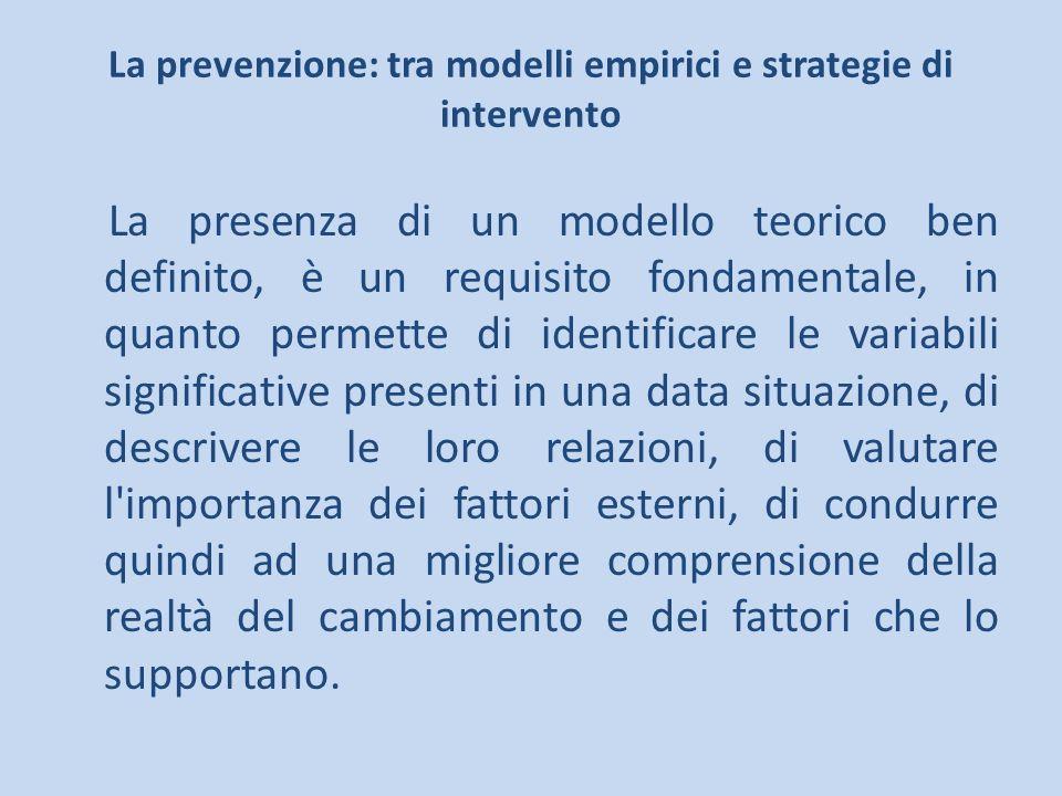 La prevenzione: tra modelli empirici e strategie di intervento