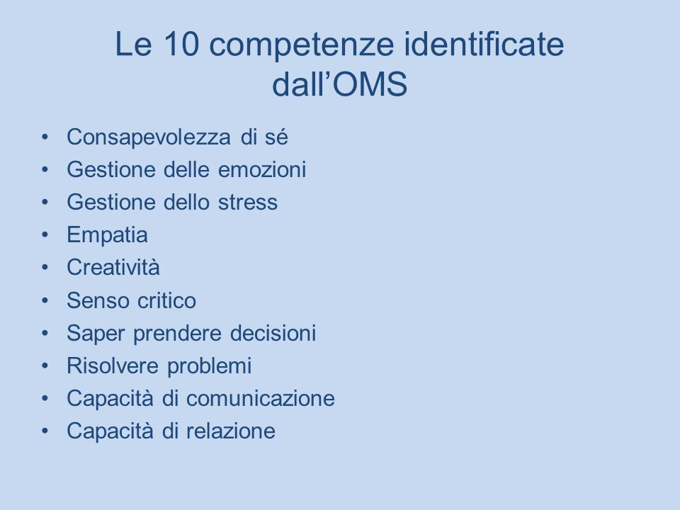 Le 10 competenze identificate dall'OMS