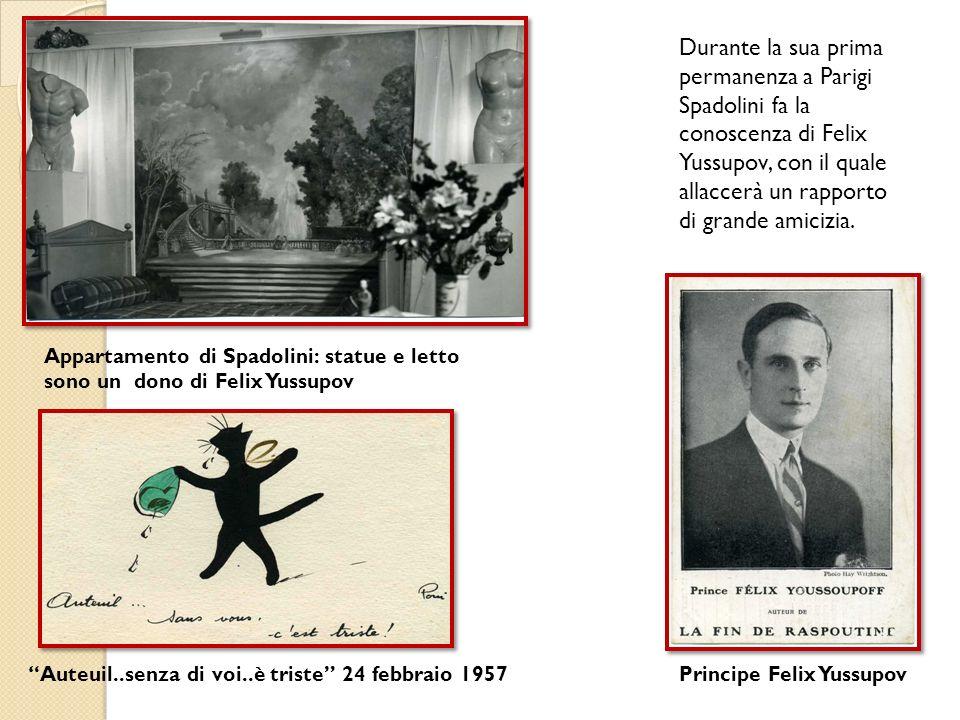 Durante la sua prima permanenza a Parigi Spadolini fa la conoscenza di Felix Yussupov, con il quale allaccerà un rapporto di grande amicizia.