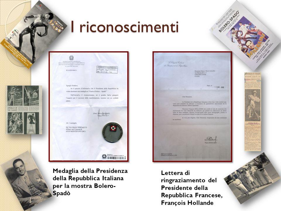 I riconoscimenti Medaglia della Presidenza della Repubblica Italiana per la mostra Bolero-Spadò.