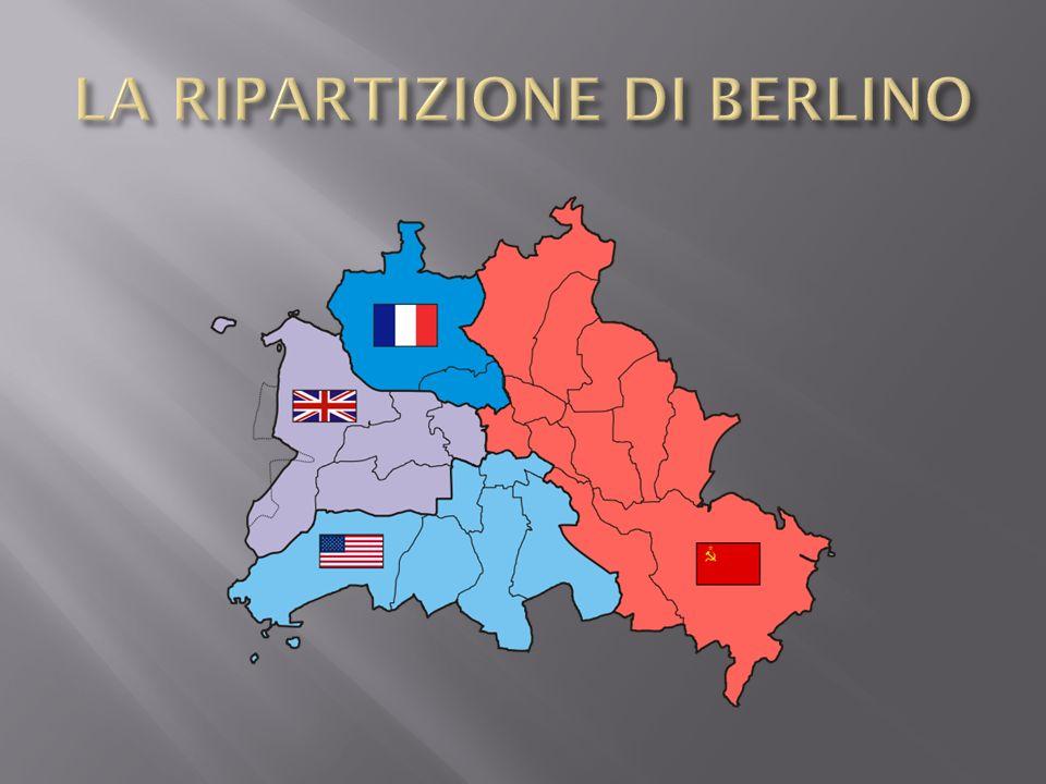 LA RIPARTIZIONE DI BERLINO