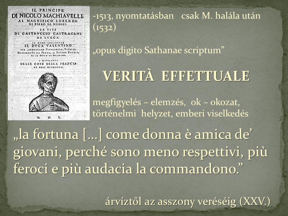 -1513, nyomtatásban csak M. halála után (1532)