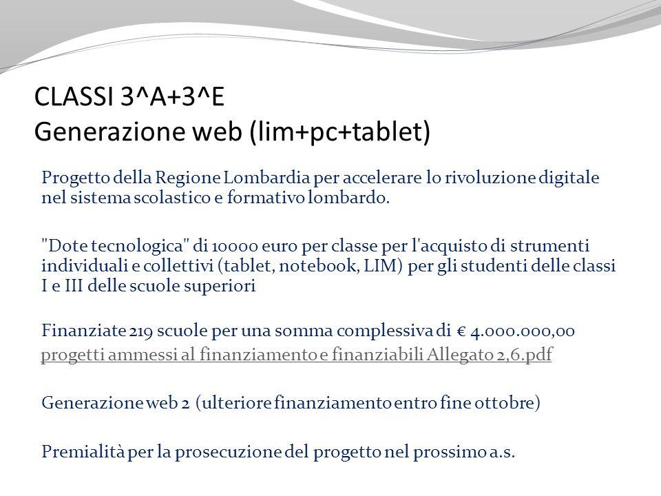CLASSI 3^A+3^E Generazione web (lim+pc+tablet)