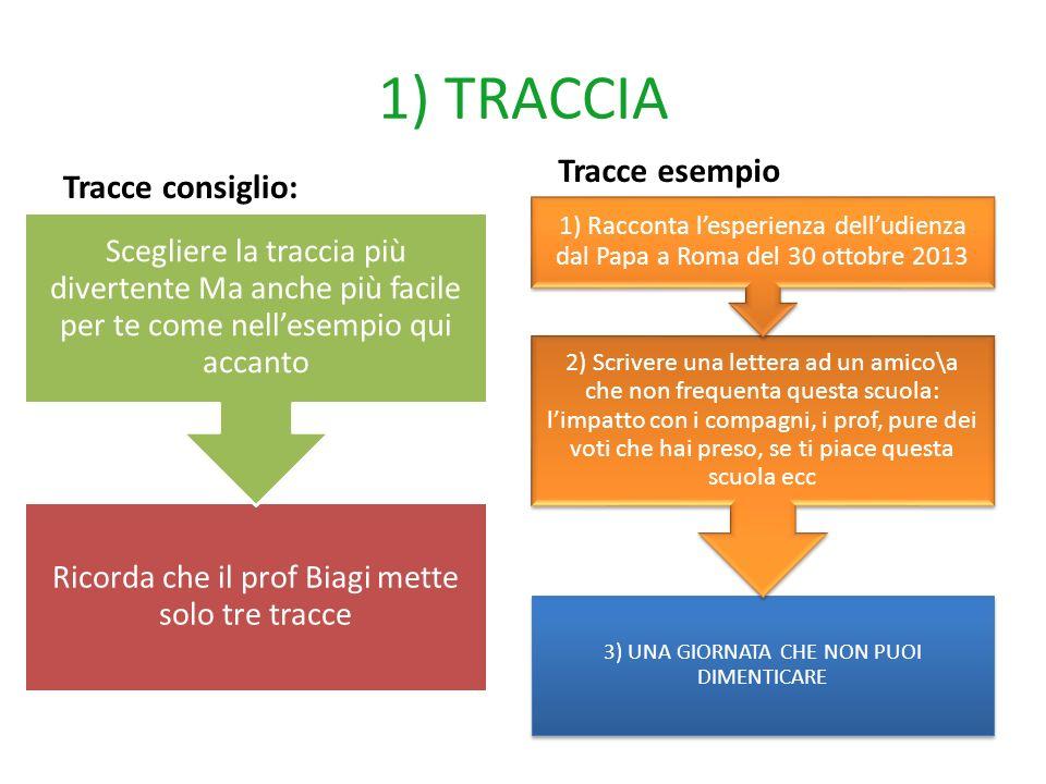 1) TRACCIA Tracce esempio Tracce consiglio:
