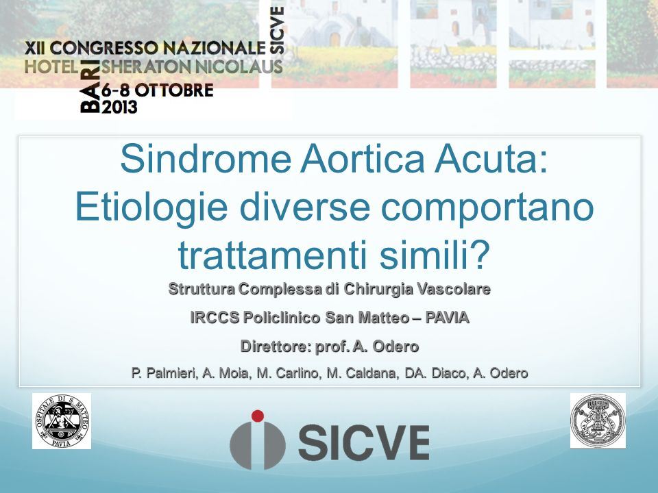 Sindrome Aortica Acuta: Etiologie diverse comportano trattamenti simili