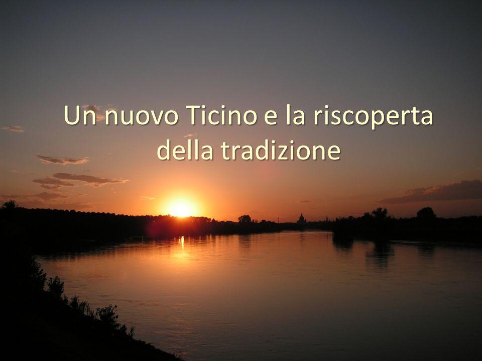 Un nuovo Ticino e la riscoperta della tradizione