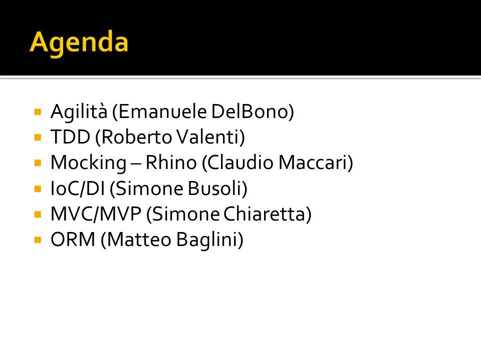 Agenda Agilità (Emanuele DelBono) TDD (Roberto Valenti)