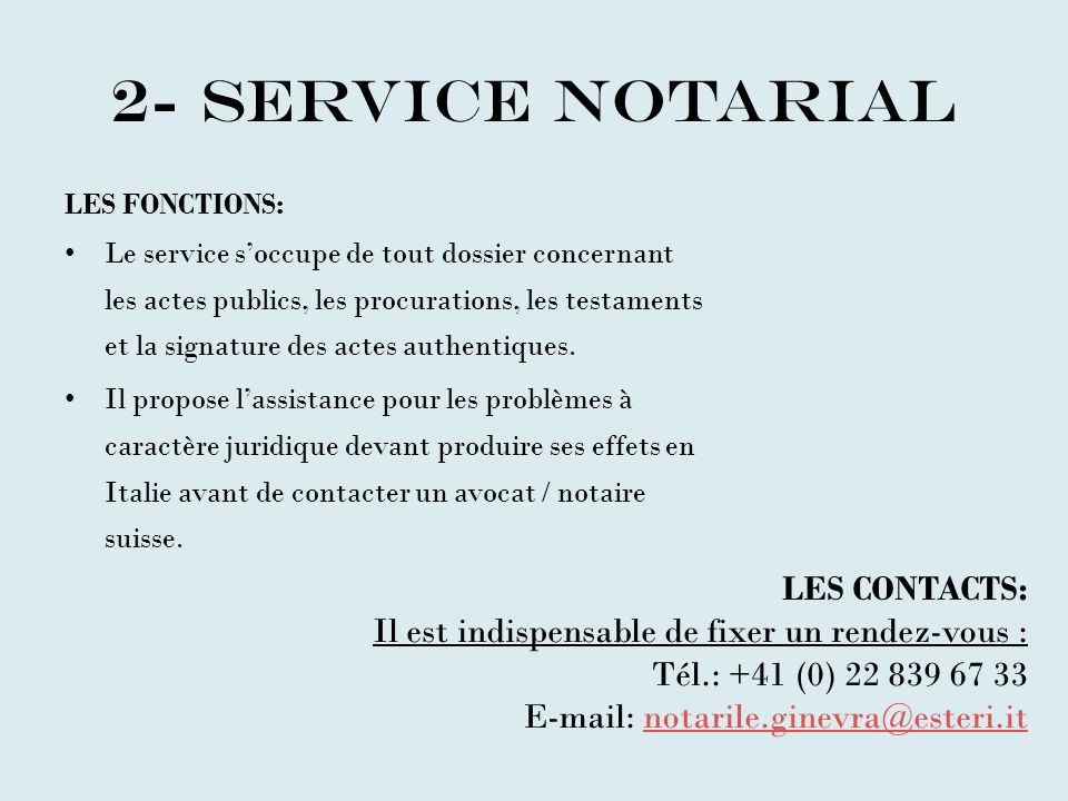 2- service notarial LES CONTACTS: