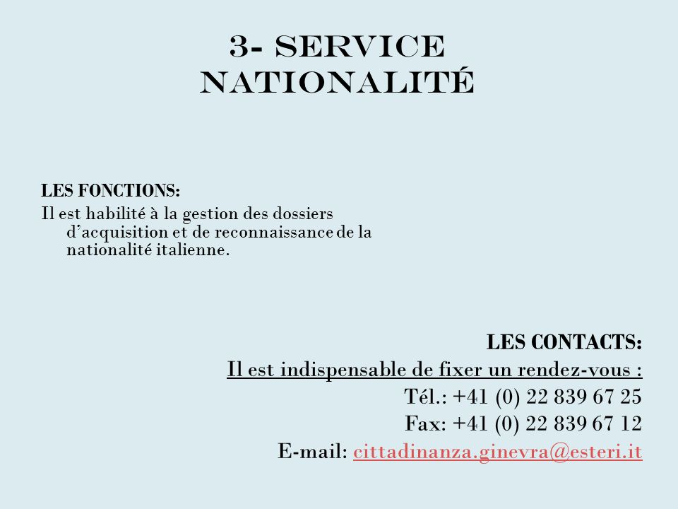 3- SERVICE NATIONALITé LES CONTACTS: