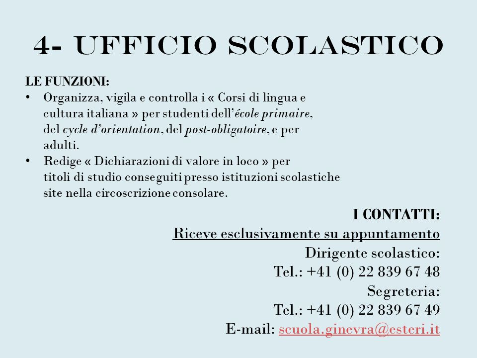 4- Ufficio scolastico I CONTATTI: