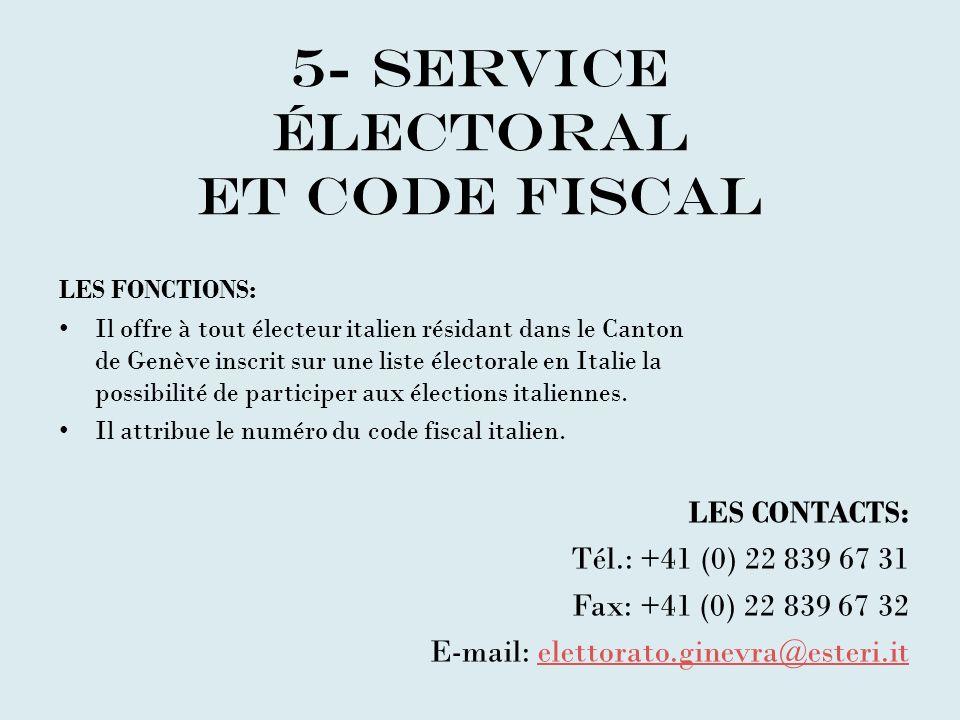 5- SERVICE éLECTORAL ET CODE FISCAL