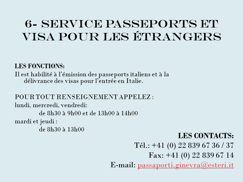 6- service passeports et visa pour les étrangers