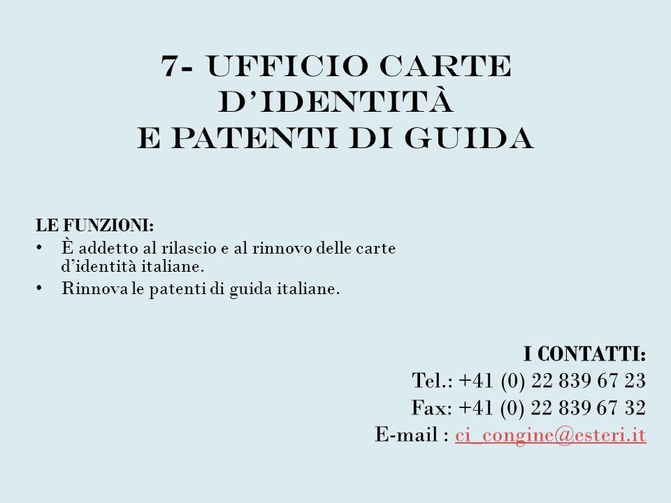 7- Ufficio carte d'identità e patenti di guida