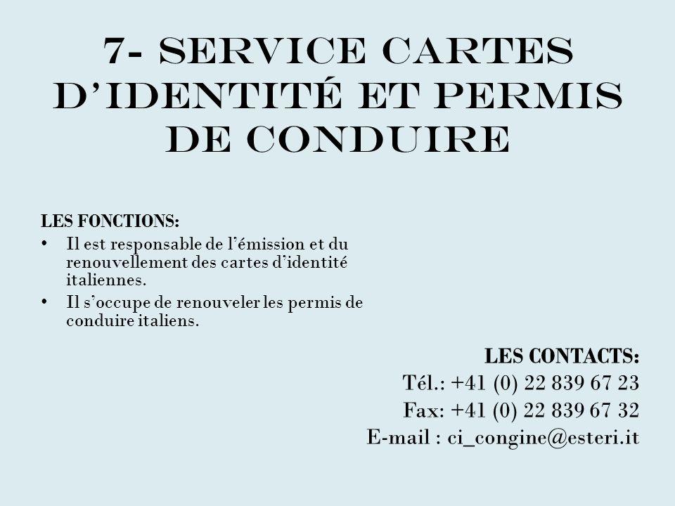 7- SERVICE CARTES D'IDENTITÉ et permis de conduire