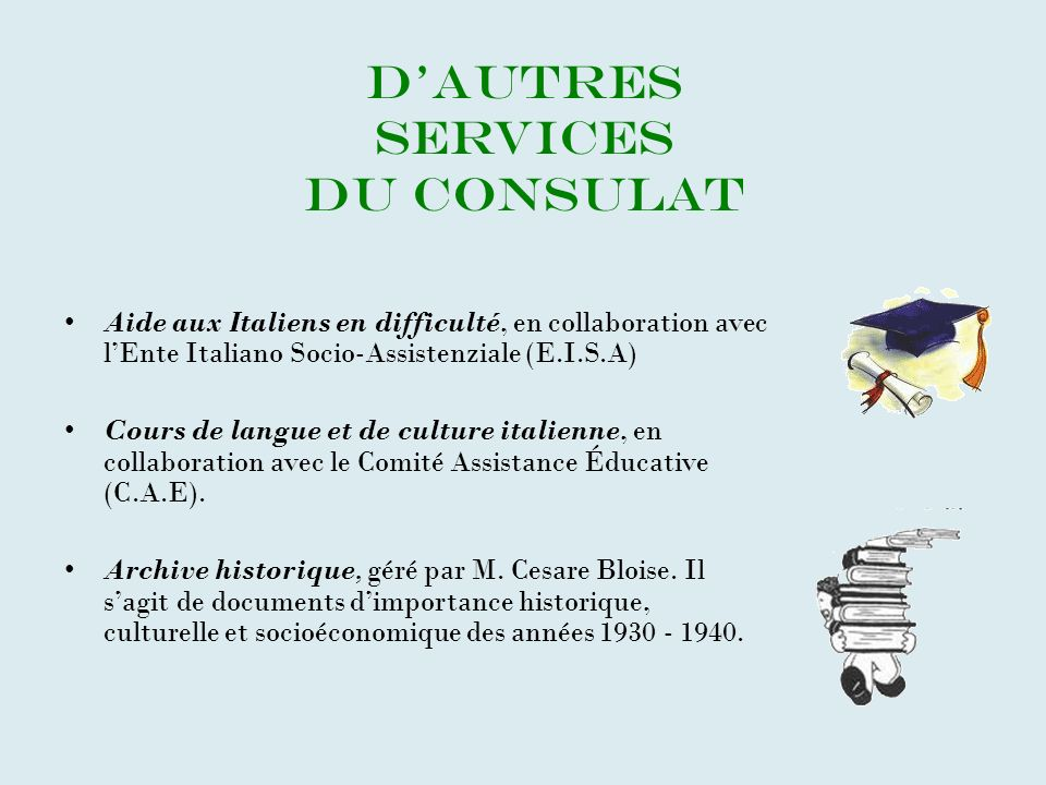 D'AUTRES SERVICES DU CONSULAT