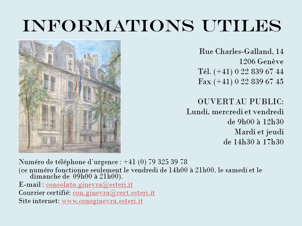 Informations utiles Rue Charles-Galland, 14 1206 Genève