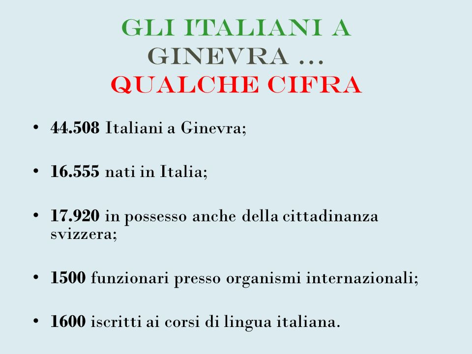 Gli Italiani a Ginevra … qualche cifra