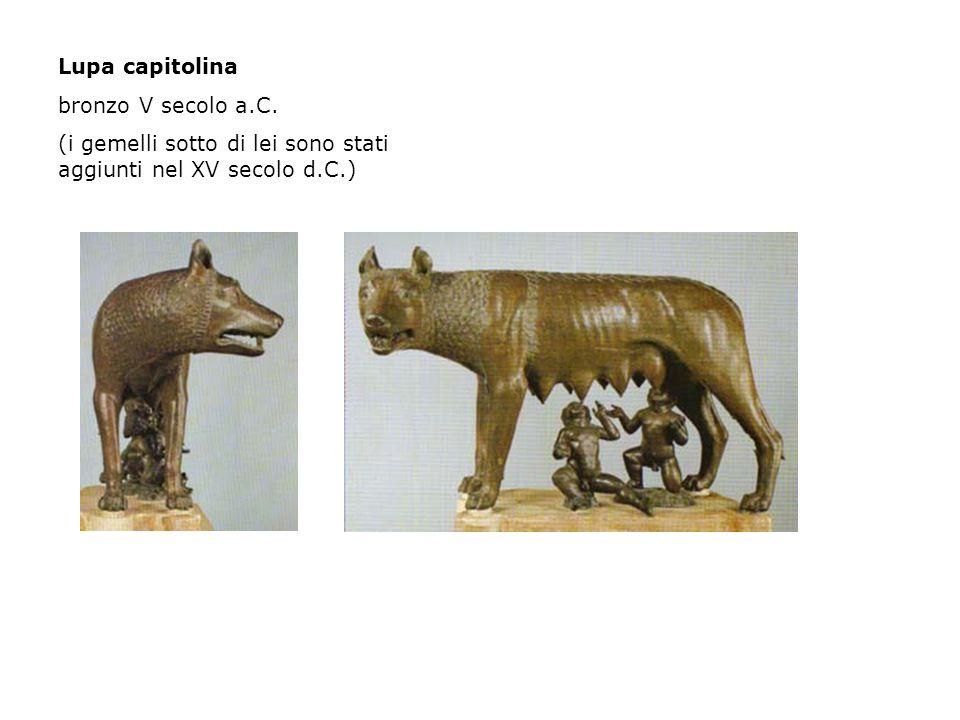 Lupa capitolina bronzo V secolo a.C. (i gemelli sotto di lei sono stati aggiunti nel XV secolo d.C.)