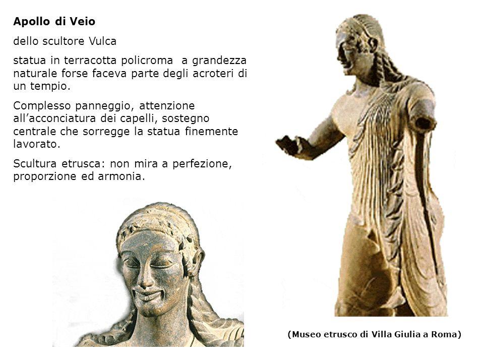 Scultura etrusca: non mira a perfezione, proporzione ed armonia.