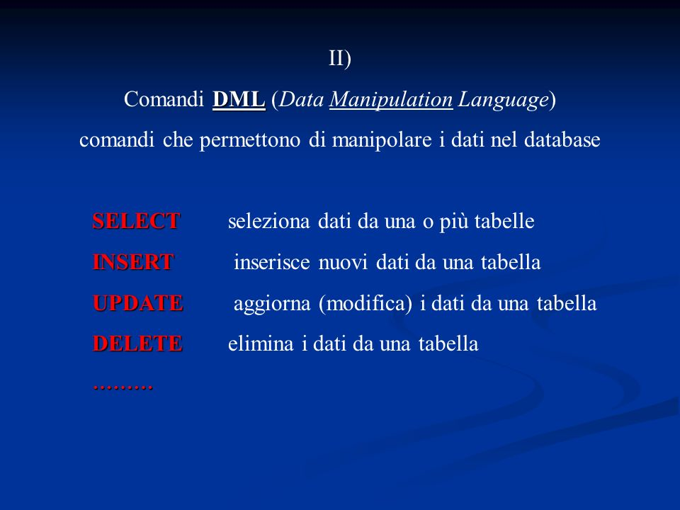 Comandi DML (Data Manipulation Language)
