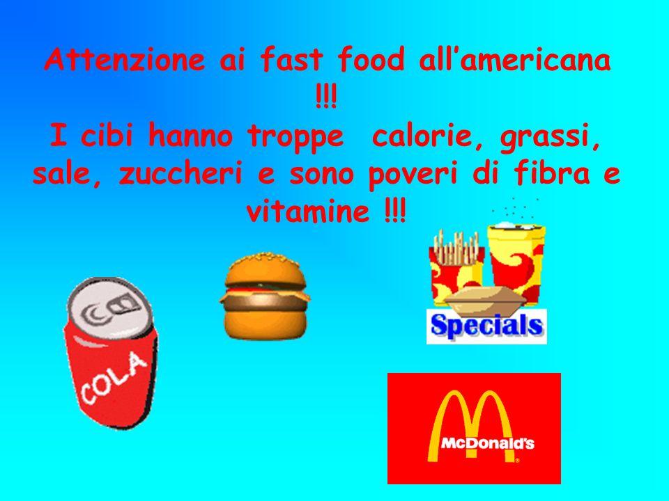 Attenzione ai fast food all'americana