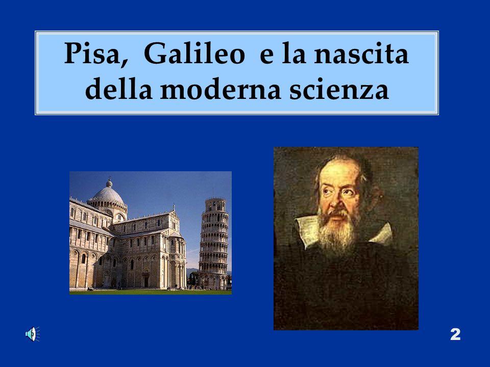 Pisa, Galileo e la nascita