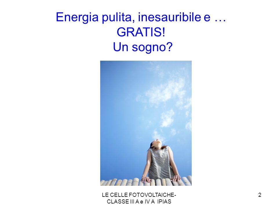 Energia pulita, inesauribile e … GRATIS! Un sogno