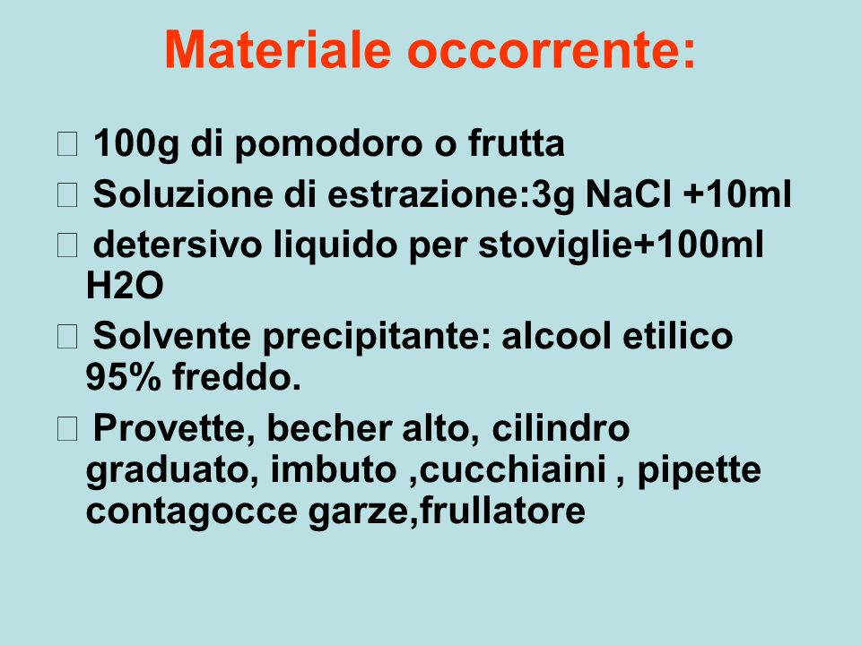 Materiale occorrente: