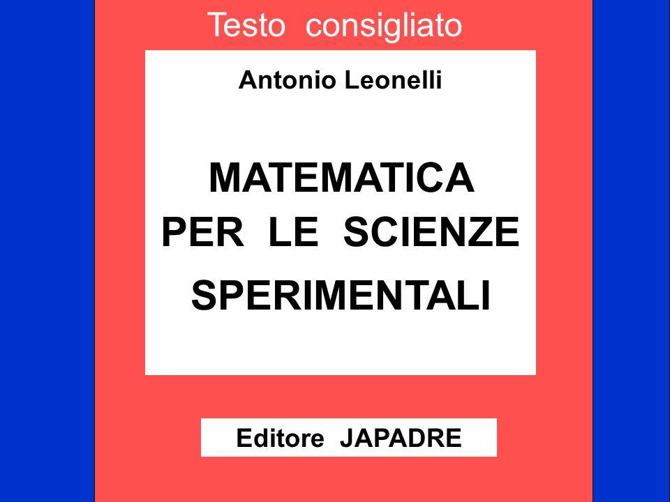 Testo consigliato MATEMATICA PER LE SCIENZE SPERIMENTALI
