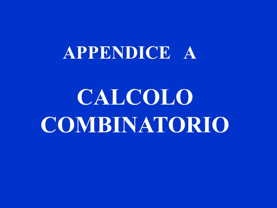 titolo APPENDICE A CALCOLO COMBINATORIO