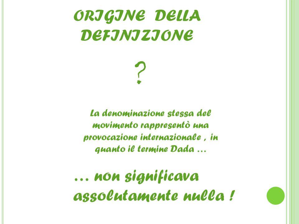 ORIGINE DELLA DEFINIZIONE