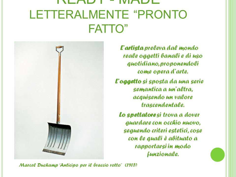 READY - MADE LETTERALMENTE PRONTO FATTO