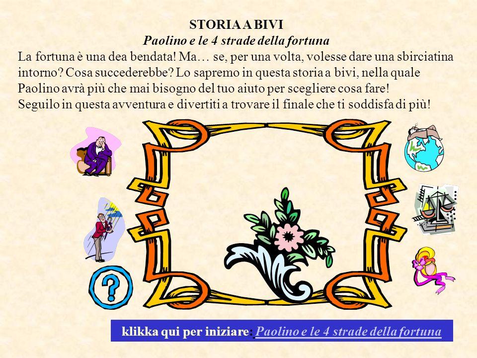 Paolino e le 4 strade della fortuna