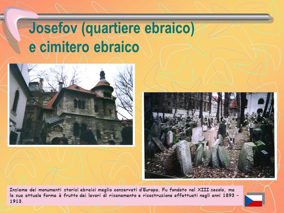 Josefov (quartiere ebraico) e cimitero ebraico