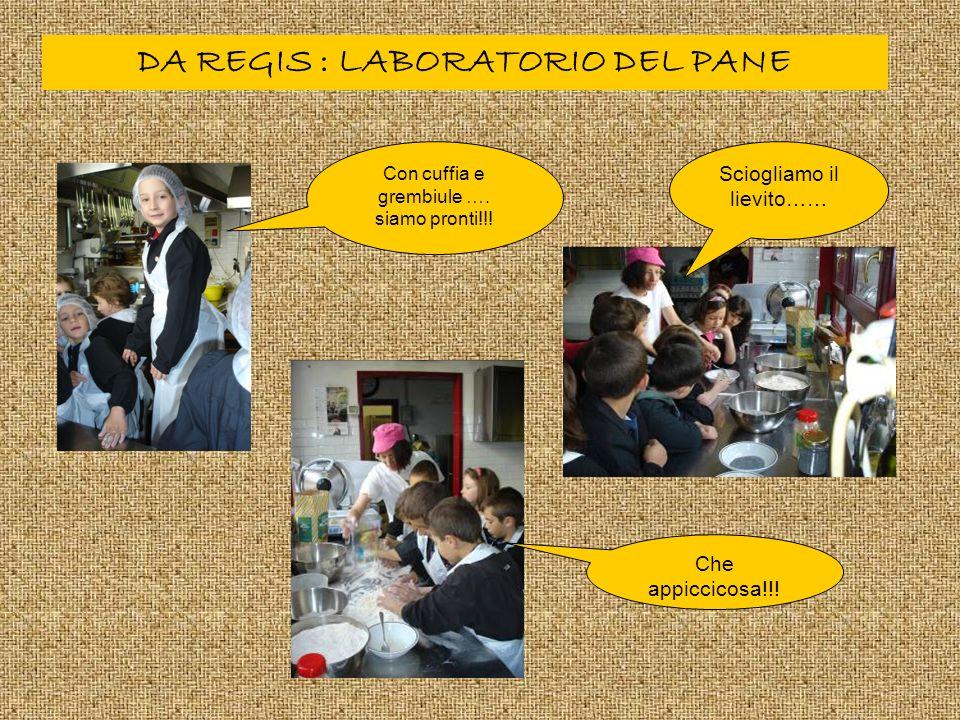 DA REGIS : LABORATORIO DEL PANE