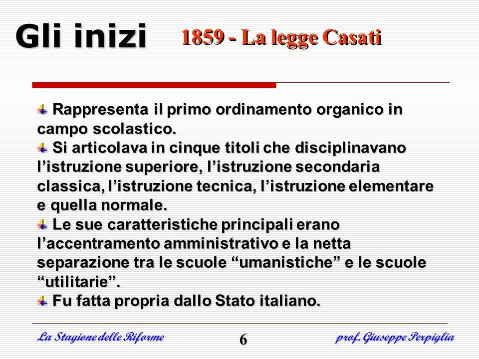 Gli inizi 1859 - La legge Casati