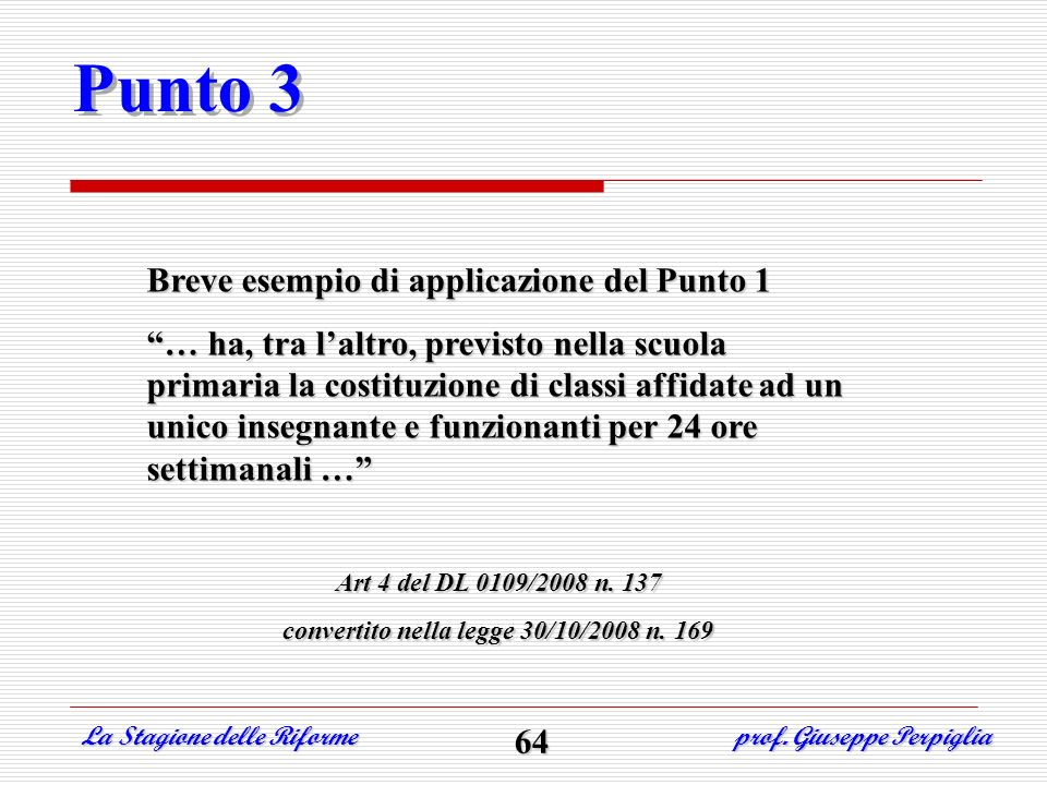 convertito nella legge 30/10/2008 n. 169