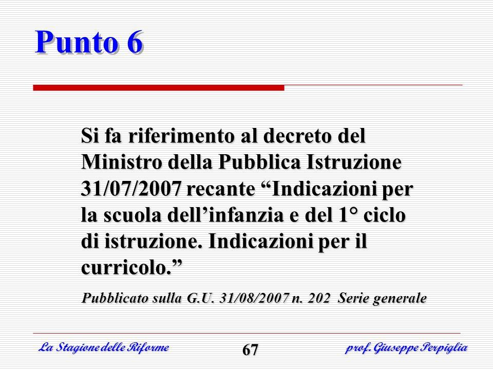 Pubblicato sulla G.U. 31/08/2007 n. 202 Serie generale