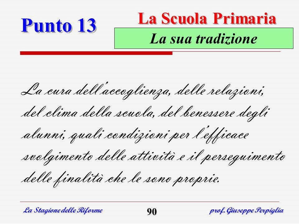 La Scuola Primaria Punto 13. La sua tradizione.