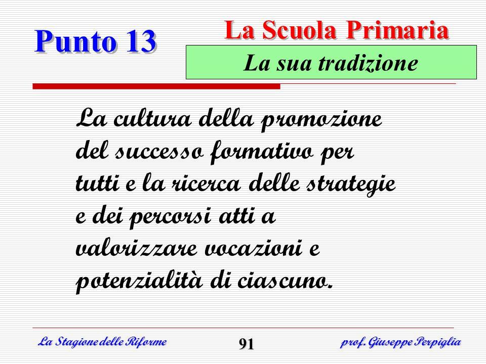 Punto 13 La Scuola Primaria