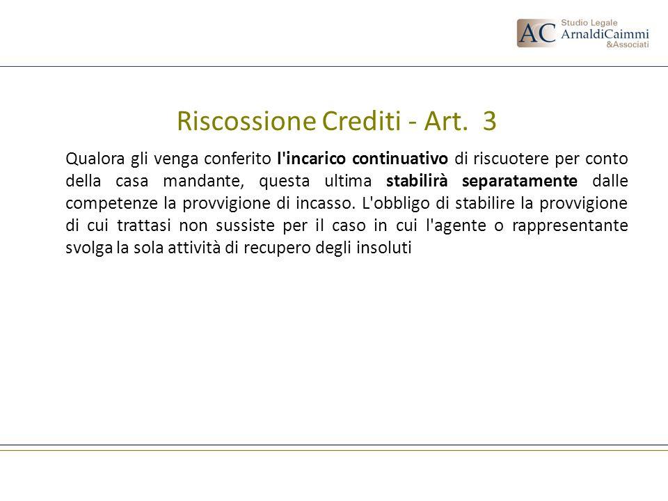 Riscossione Crediti - Art. 3