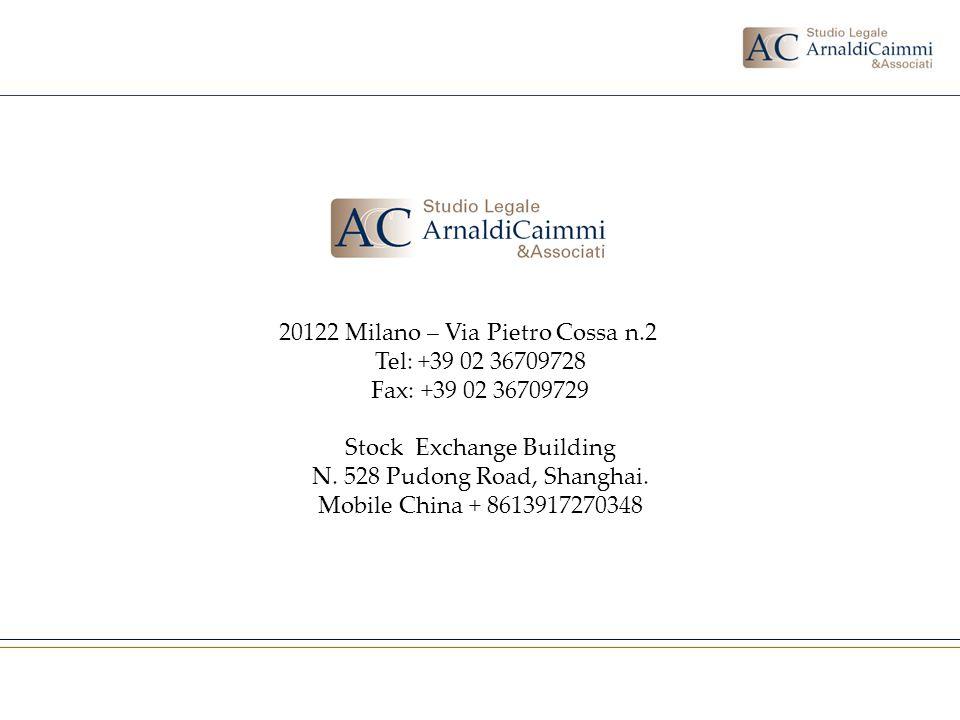 20122 Milano – Via Pietro Cossa n.2 Tel: +39 02 36709728