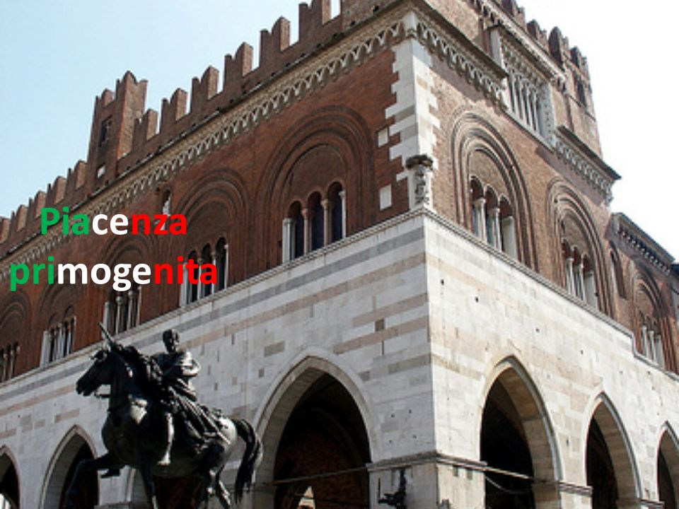 Piacenza primogenita