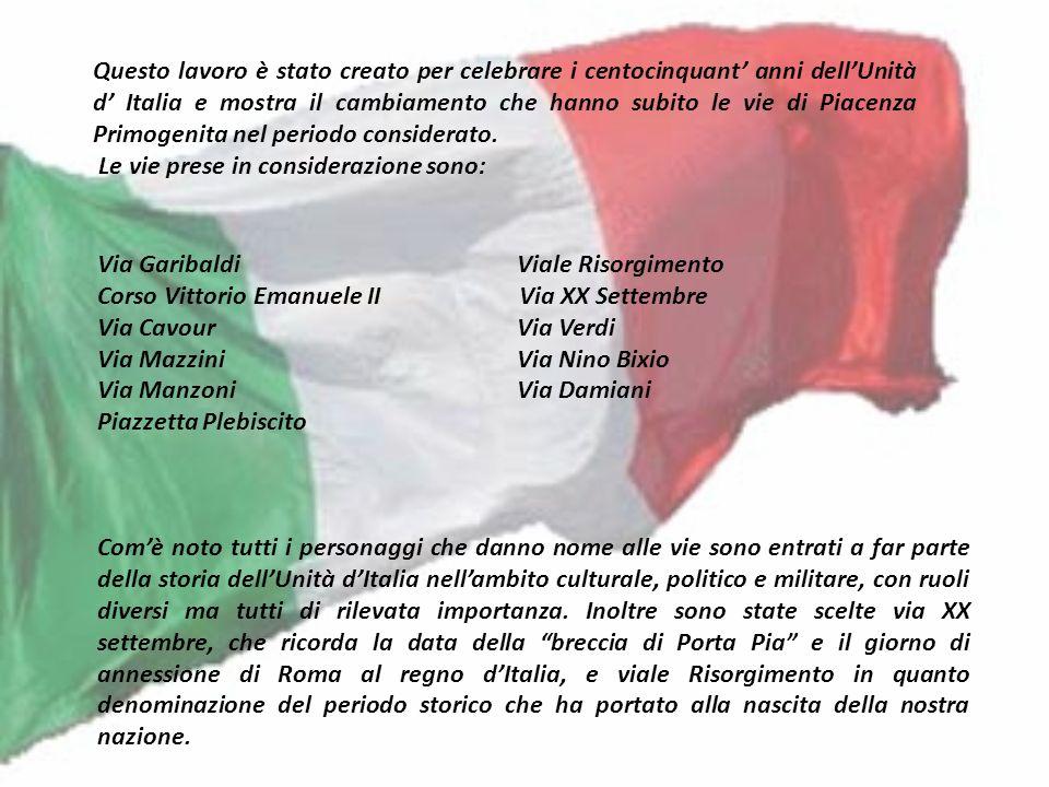 Questo lavoro è stato creato per celebrare i centocinquant' anni dell'Unità d' Italia e mostra il cambiamento che hanno subito le vie di Piacenza Primogenita nel periodo considerato.