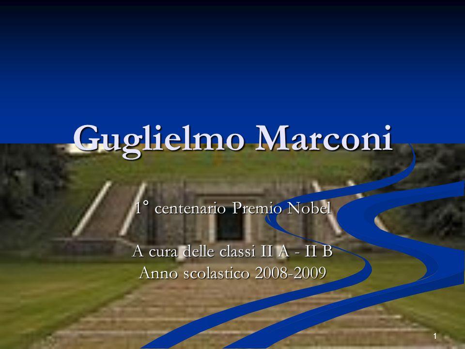 Guglielmo Marconi 1° centenario Premio Nobel